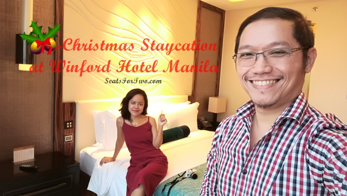 Winford Hotel Manila Staycation